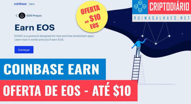 Coinbase Earn - Oferta de 10 USD em EOS - Rui Magalhães